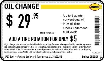 Midas oil change coupon; Midas printable coupons; How to receive a coupon; About; Midas oil change coupons. In order to keep your car engine in a good shape, it's highly recommended to change the engine oil from time to time. The cheapest way to proceed with this car service is by using coupons that deliver cheap oil change offers.